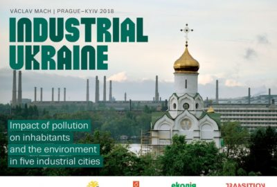 Industrial Ukraine: Impact of pollution on inhabitants and the environment in five industrial cities