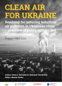 Clean Air for Ukraine: Roadmap for reducing industrial air pollution in Ukrainian cities